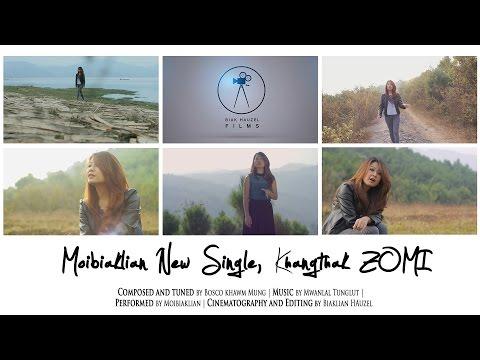 Moibiaklian | Khangthak Zomi | OFFICIAL MUSIC VIDEO |