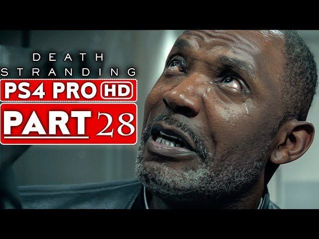DEATH STRANDING Gameplay Walkthrough Part 28 [1080p HD PS4 PRO] - No Commentary thumbnail