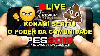 PES 2019 LIVE - PES MOBILE MOSTROU SUA FORÇA PRA KONAMI