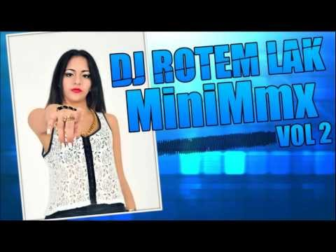 DJ Rotem Lak - MiniMmx Vol 2 (Out Now!)