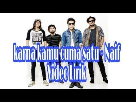 Karna kamu cuma satu Naif Official Lyric Video