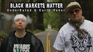 UnderRated & Garth Vader - Black Markets Matter (Official Music Video)