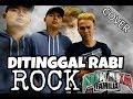 DITINGGAL RABI - ROCK COVER - HELMY NEWTRON