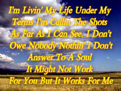 Toby Keith - It Works For Me