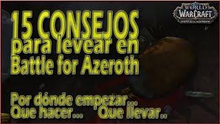15 CONSEJOS para LEVEAR en Battle for Azeroth