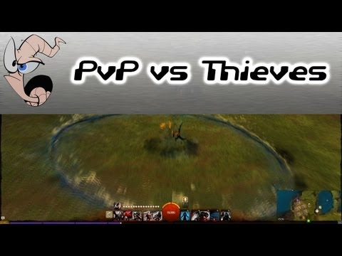 Guild Wars 2 Tutorial: How to PvP against thieves