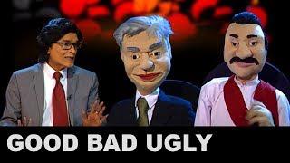 Good Bad Ugly with Sydney Chandrasekara 06/11/2019