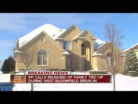 911 calls released of family tied up during West Bloomfield break-in