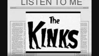 Watch Kinks Listen To Me video
