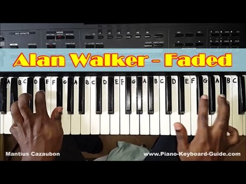 Alan Walker Faded Easy Piano Tutorial  - How To Play Faded On Piano And Keyboard