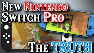 The Truth About New Nintendo Switch Pro, XL & Mini Models & Everything We Know | With PROOF