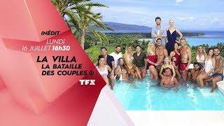 BA TFX 2018 ÉVÉNEMENT : La Villa : la bataille des couples avec Lucie et C. Beaugrand 16 07 2018
