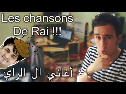 les chansons de Rai en Algérie - أغاني الراي في الجزائر