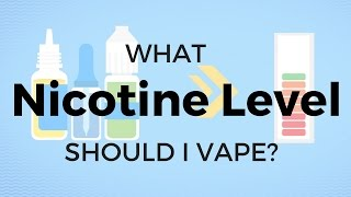 What nicotine level should I vape?