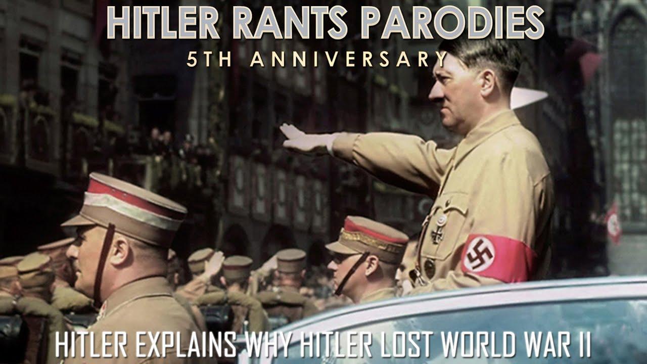 Hitler explains why Hitler lost World War II