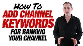 Ranking Your Channel With Channel Keywords