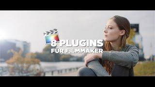 8 PLUGINS, die JEDER Filmmaker und YouTuber kennen sollte!
