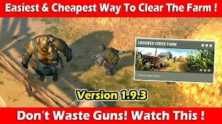 """Easiest & Cheapest Way To Clear """"Crooked Creek Farm"""" (1.9.3)! Last Day On Earth Survival"""