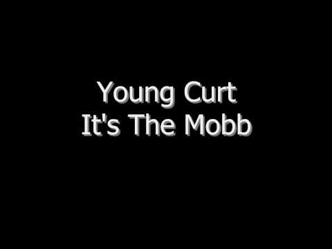 Young Curt It's The Mobb video