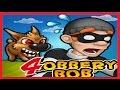 Robbery Bob ВОРИШКА БОБ НОВАЯ СЕРИЯ СУПЕР ВОР Мультик игра для детей mp3