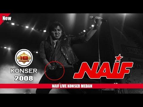 download lagu WOW !! APA YANG DILAKUAKN VOCALIS NAIF?? LIVE KONSER MEDAN 2008 gratis