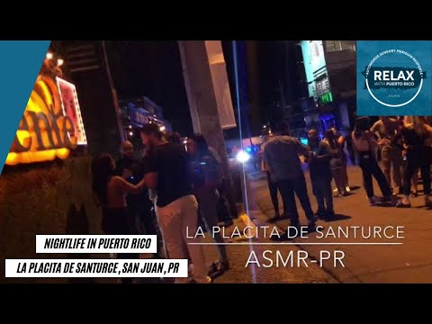 ASMR Puerto Rico: La Placita de Santurce Nightlife Tour Guide in San Juan, PR