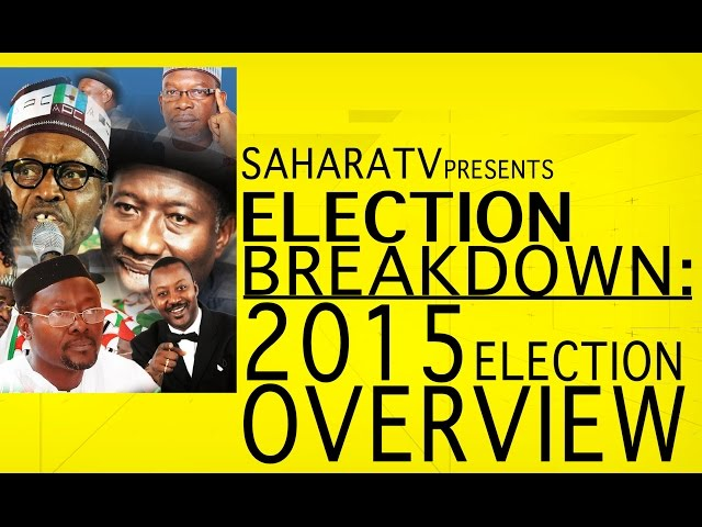 2015 Nigeria Election Breakdown, Election Overview