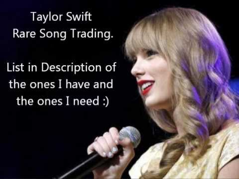 Rare Taylor Trades Taylor Swift Songs List