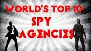top 10 intelligence agencies in the world 2016