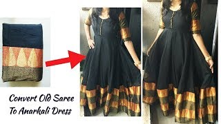Convert Old Saree in to Designer Anarakali Dress Full Tutorial/Reuse old Saree into Long Gown