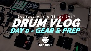 Drum Vlog #BOTT17 // Day 0 //  Gear & Prep!