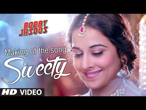 Making Of Sweety Video Song | Bobby Jasoos | Vidya Balan | Ali Fazal video