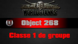 World of Tanks - Object 268 - Classe 1 de groupe
