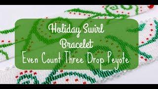 Holiday Swirl Bracelet (Even Count 3 Drop Peyote)