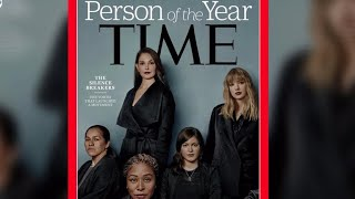 "Time's Person of the Year is the ""silence breakers"" of the #MeToo movement"
