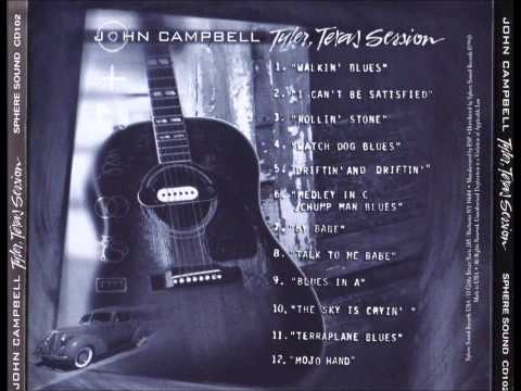 John Campbell - Walkin' Blues (Tyler Texas Session)
