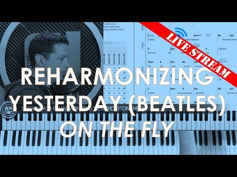 How to reharmonize a song using example of Beatles' Yesterday cover tutorial