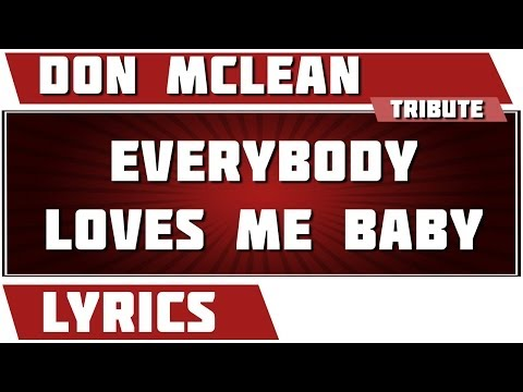 Don Mclean - Everybody Loves Me Baby