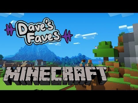 DAVE'S FAVES - Minecraft (Review)