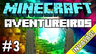 """Minecraft: Feromonas e os Aventureiros - Multiplayer #3 - """"Invadindo a Torre!"""""""