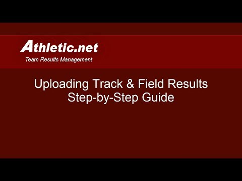 How To Upload Track and Field Results to Athletic.net