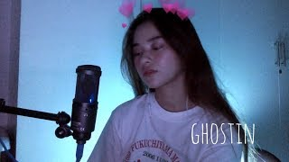 Ghostin (Cover) | Ariana Grande
