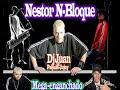NESTOR EN BLOQUE & LA BASE [video]
