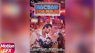 Motion Poster   Nachan Ton Pehlan   Yuvraj Hans Feat. Simran kaur Mundi   Releasing On 23rd Feb 2018