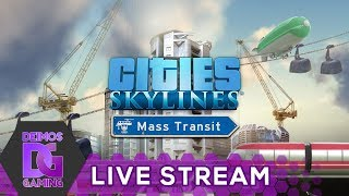 [Z] Cities Skylines - DLC Mass Transit   STREAM od 18:00 CZ/SK (2.9.2017) [1080p]