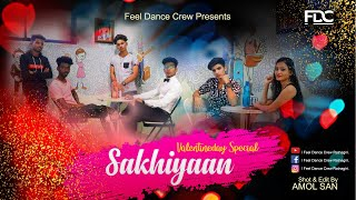 Sakhiyaan Maninder Buttar Feel Dance Crew Dance Audio