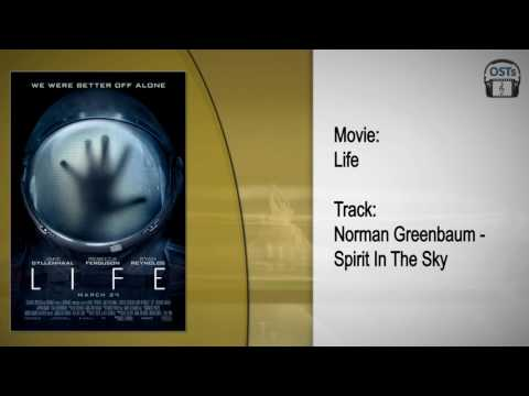 Life | Soundtrack | Norman Greenbaum - Spirit In The Sky