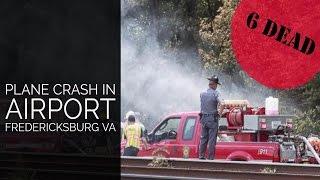 State Police ID 6 killed - Shannon Airport Fredericksburg Va Plane Crash