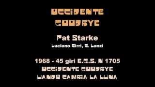 Occidente Goodbye - Pat Starke