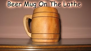 Making a Beer Mug - Woodturning